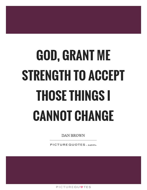 Image result for grant me strength