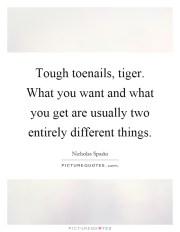 tough toenails tiger