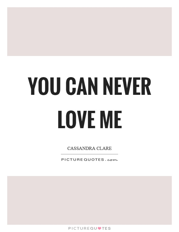 He Never Loved Me Quotes : never, loved, quotes, Never, Picture, Quotes
