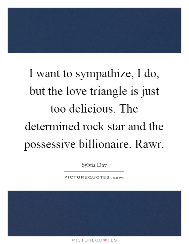Love Triangle Quotes : triangle, quotes, Sympathize,, Triangle, Too..., Picture, Quotes