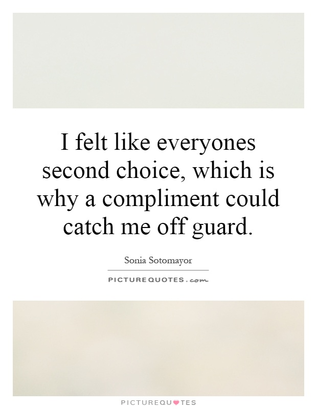 Second Choice Quotes : second, choice, quotes, Second, Choice, Quotes, Sayings, Picture
