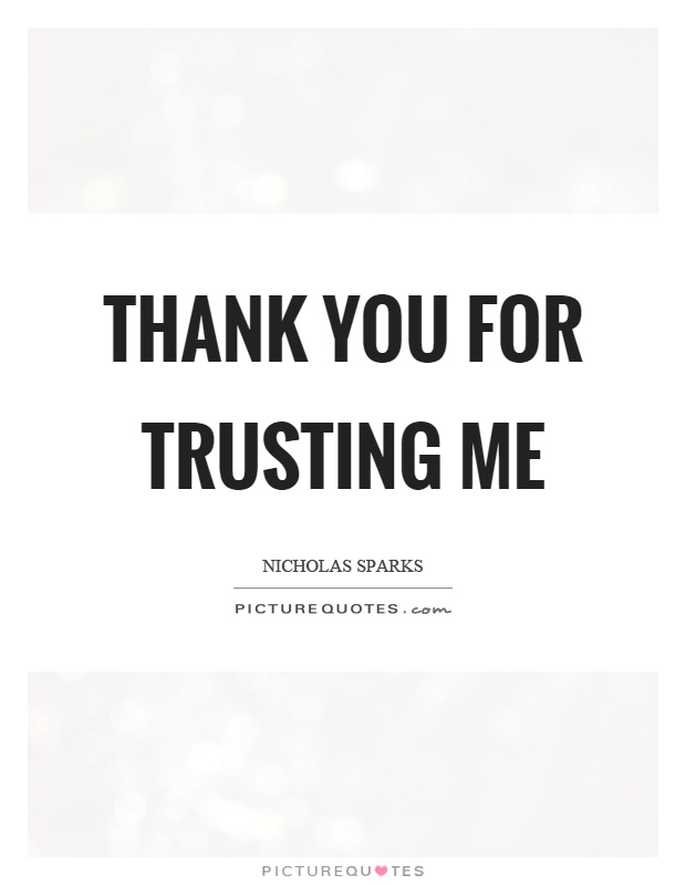 Thank You For Trusting Us : thank, trusting, Thank, Trusting, Picture, Quotes