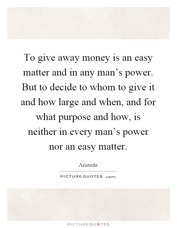 Give A Man Power Quote : power, quote, Money, Matter, Man's, Power., But..., Picture, Quotes