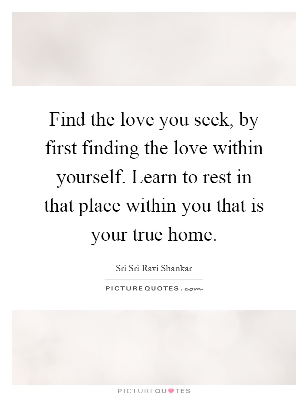 Find The Love You Seek By First Finding The Love Within