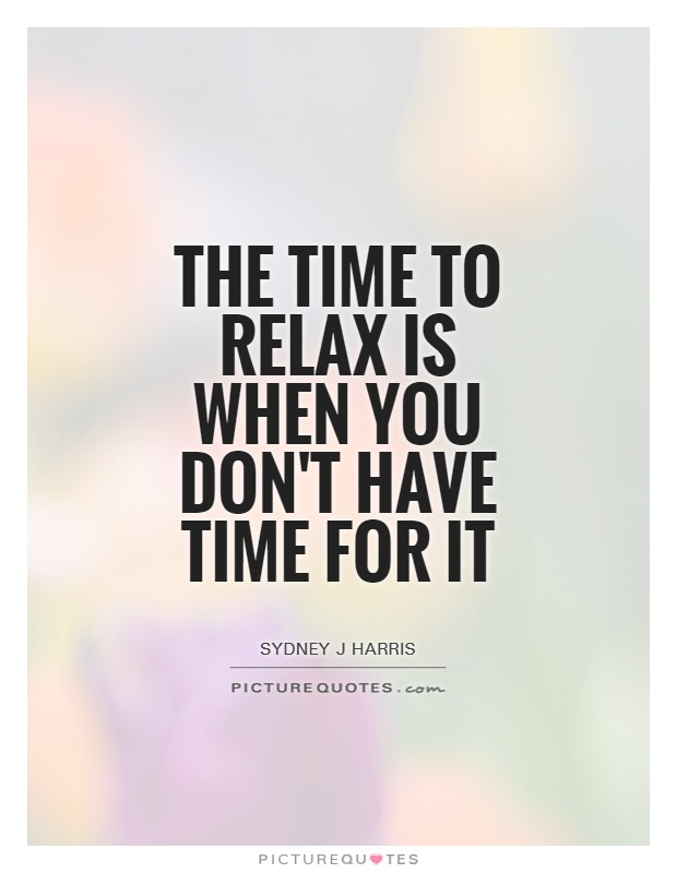 Relax Quote : relax, quote, Relax, Don't, Picture, Quotes