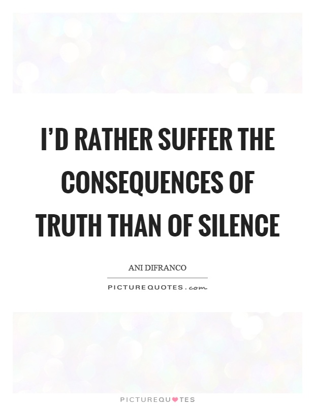 Quotes Silence And Truth