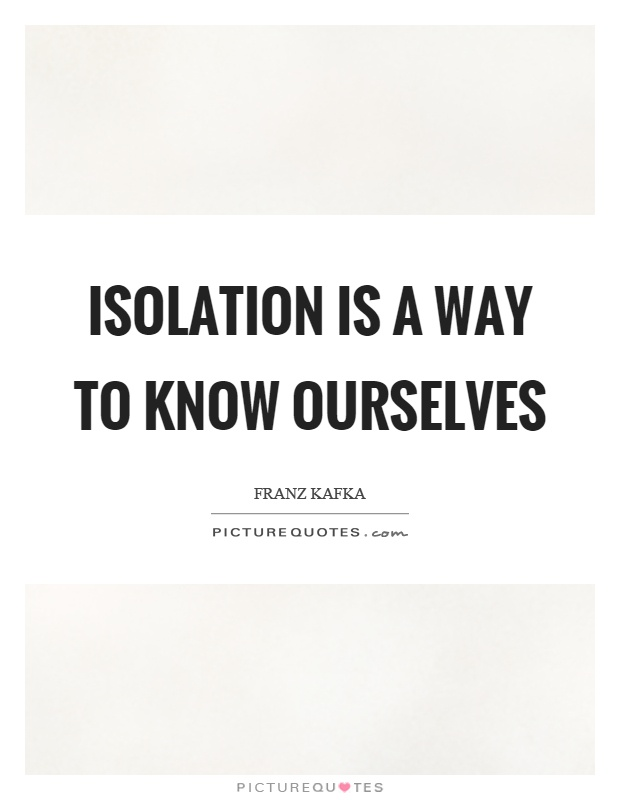 Quotes On Isolation : quotes, isolation, Isolation, Quotes, Sayings, Picture