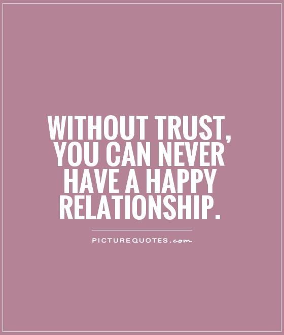 Trust Quotes For Relationships Quotesgram