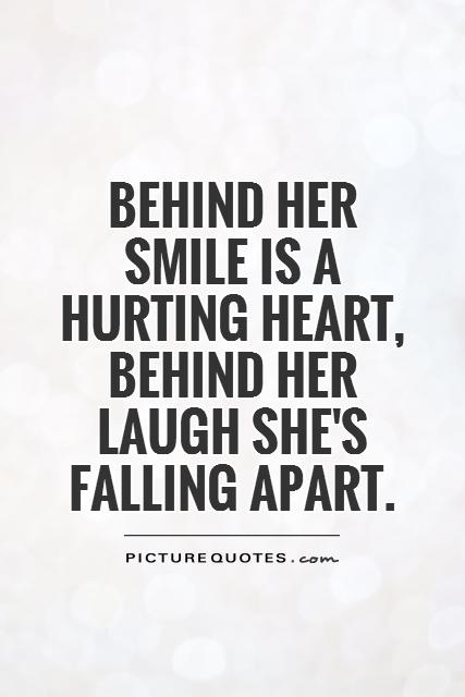 Behind Her Smile Quotes : behind, smile, quotes, Behind, Smile, Hurting, Heart,, Laugh, She's..., Picture, Quotes