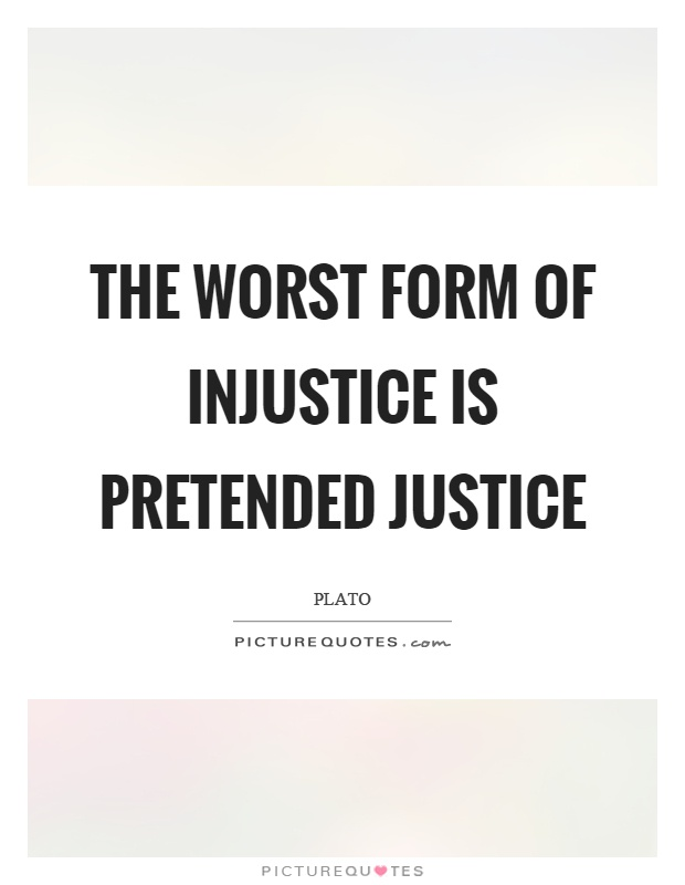 Injustice Quotes | Injustice Sayings | Injustice Picture Quotes ...