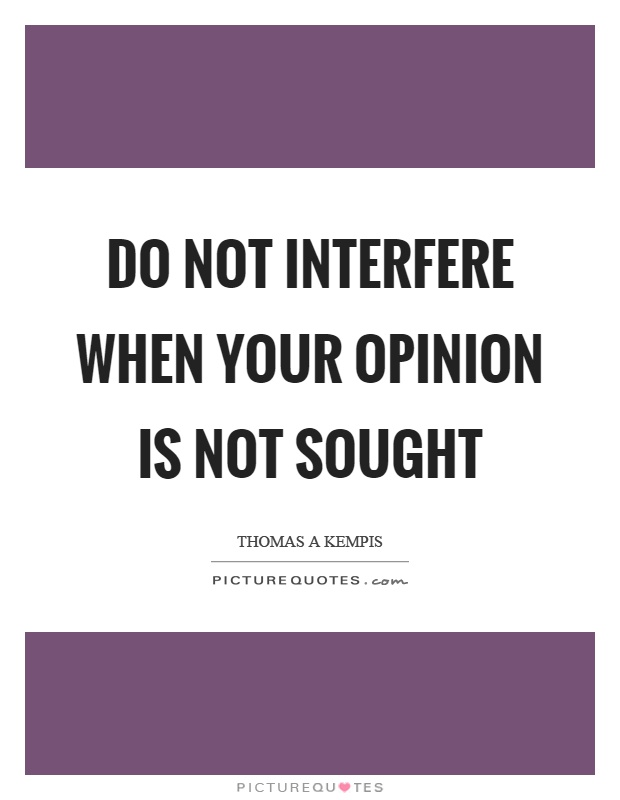 Stop Interfering In Others Life Quotes : interfering, others, quotes, Interfere, Quotes, Sayings, Picture