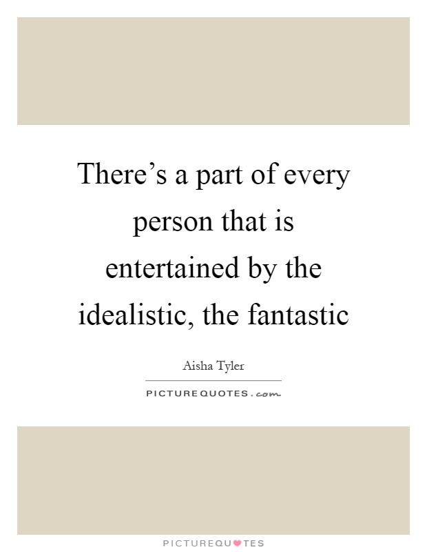 Idealistic Quotes  Idealistic Sayings  Idealistic