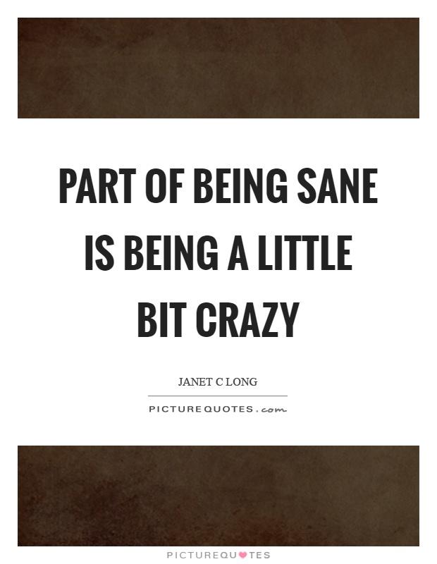 Quotes About Being Crazy : quotes, about, being, crazy, Being, Crazy, Quotes, Sayings, Picture