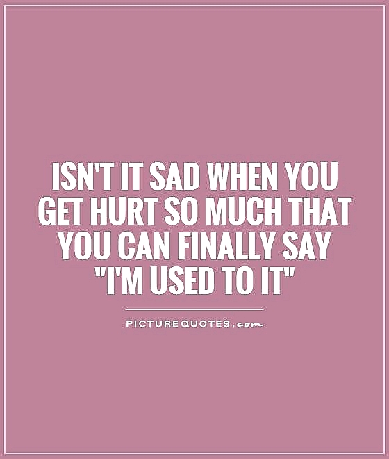 Charming Hurt Sad Quotes Sayings Ideas - Valentine Ideas ...