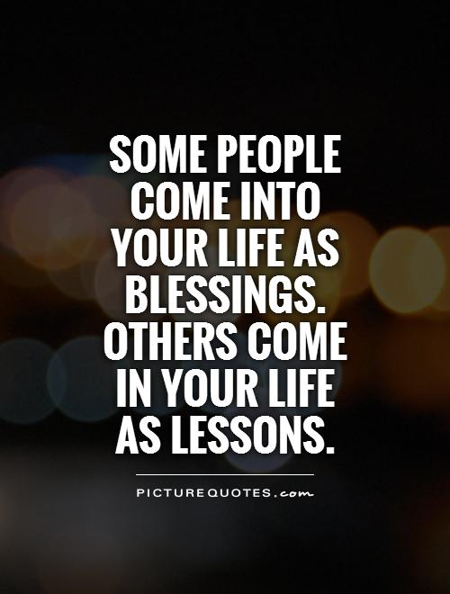 People Come Into Your Life Quotes : people, quotes, People, Blessings., Others, In..., Picture, Quotes