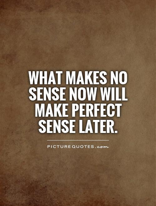 Stupid Quotes That Make No Sense : stupid, quotes, sense, Sense, Quotes, Sayings, Picture