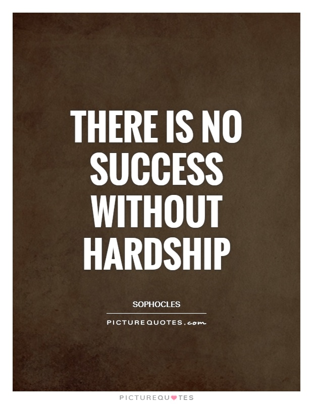 Quote On Hardship : quote, hardship, There, Success, Without, Hardship, Picture, Quotes