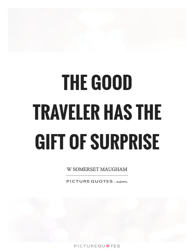 Surprise Gift Quotes : surprise, quotes, Traveler, Surprise, Picture, Quotes