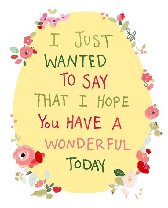 Wonderful Day Quotes & Sayings | Wonderful Day Picture Quotes