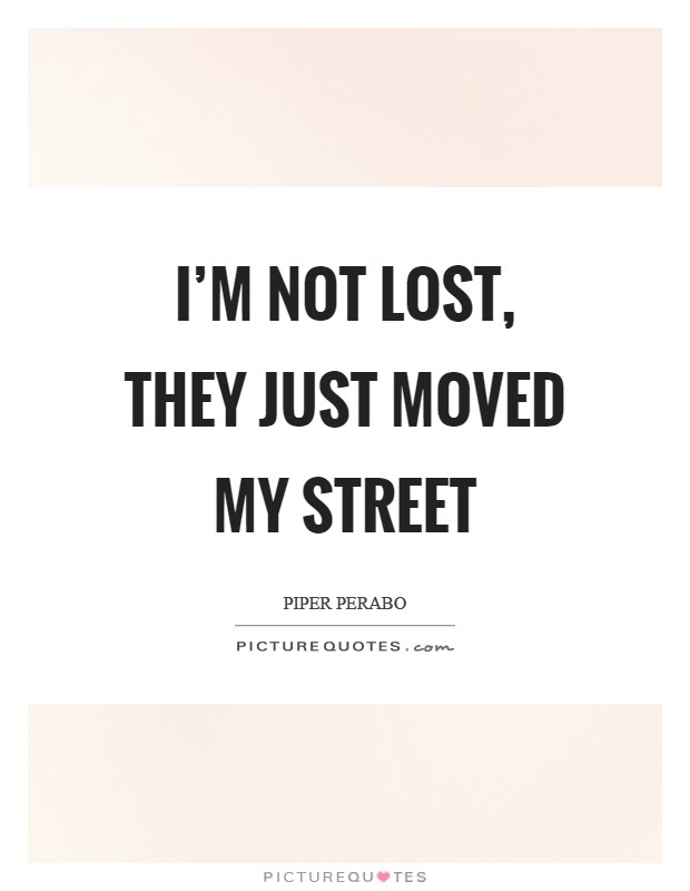 i m not lost