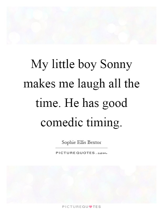 He Makes Me Laugh Quotes