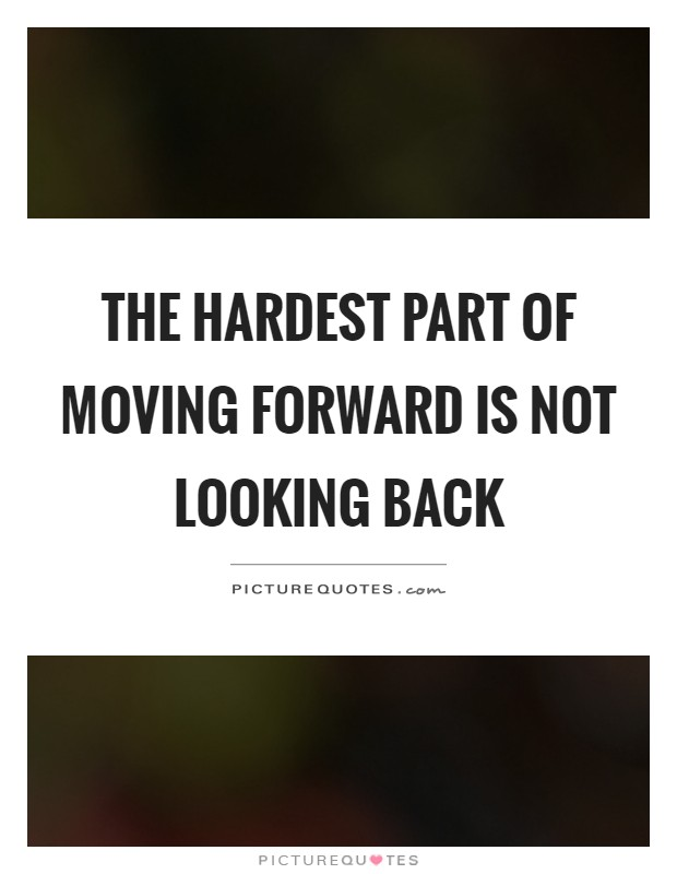 Looking Back Looking Forward Quotes