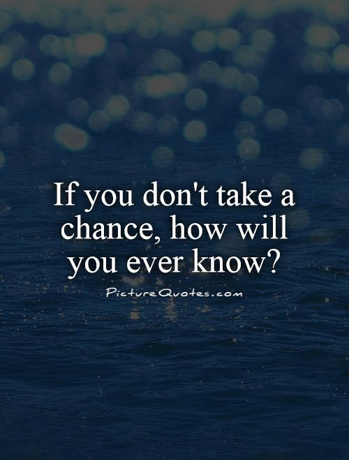 Image result for quotes on chances