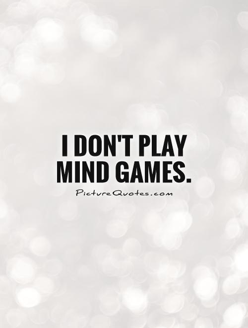 Games Quotes : games, quotes, Games, Quotes, Sayings, Picture