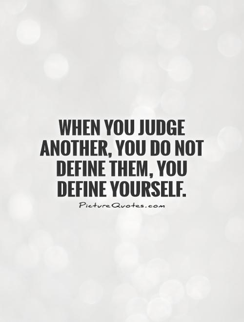Quotes About Judge : quotes, about, judge, Judging, Quotes, Sayings, Picture