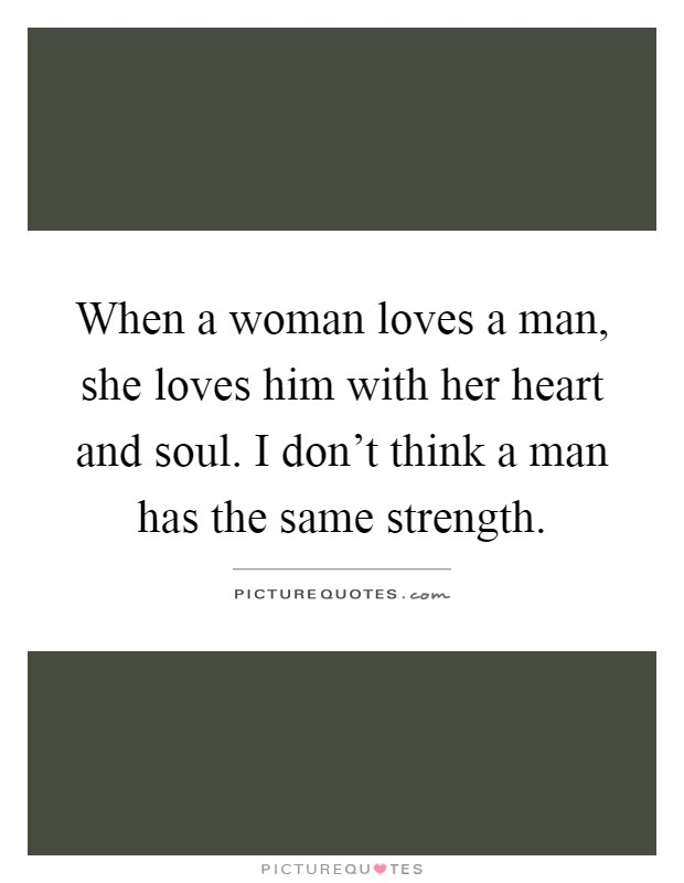 She Loves Quotes : loves, quotes, Woman, Loves, Heart, Soul...., Picture, Quotes