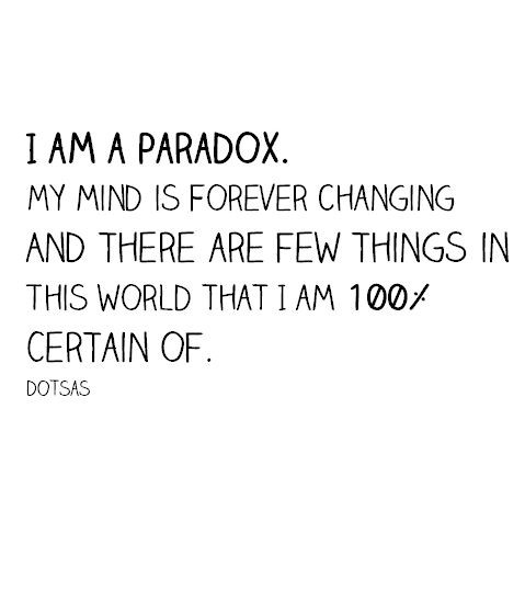 Image result for paradox quotes