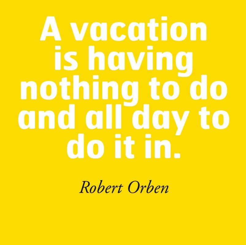 Funny Vacation Quote Quote Number 707604 Picture Quotes