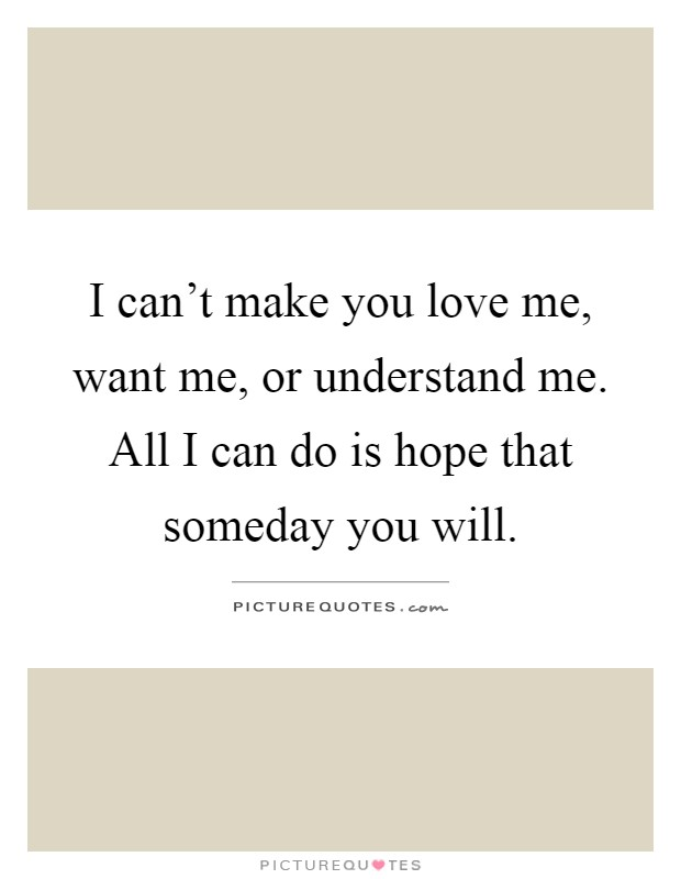 Do You Love Me Quotes : quotes, Can't, Understand, Can..., Picture, Quotes