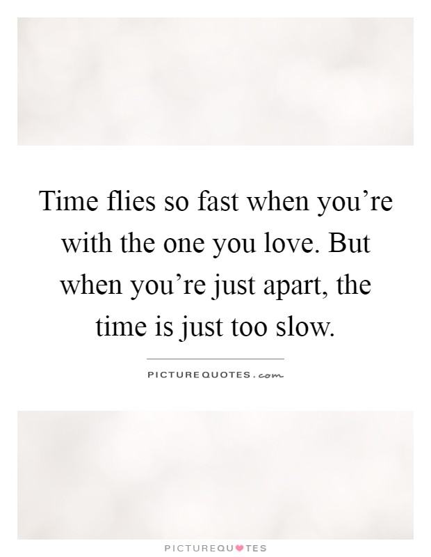 Flies How Fast Time Quotes