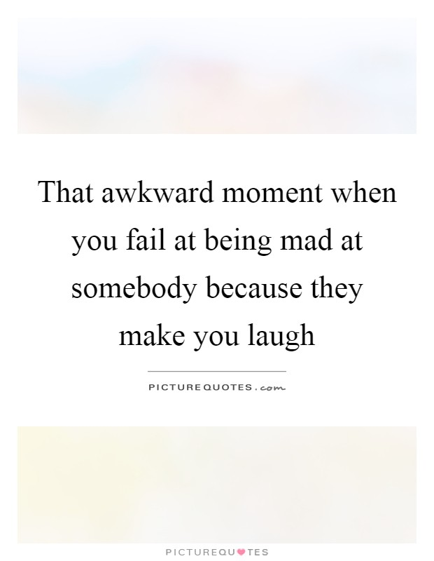 Laugh Make You Quotes