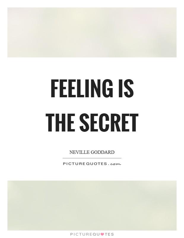 Secret Quotes : secret, quotes, Feeling, Secret, Picture, Quotes