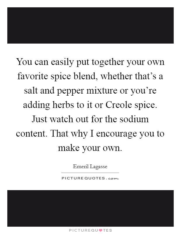 Creole Sayings : creole, sayings, Easily, Together, Favorite, Spice, Blend,..., Picture, Quotes