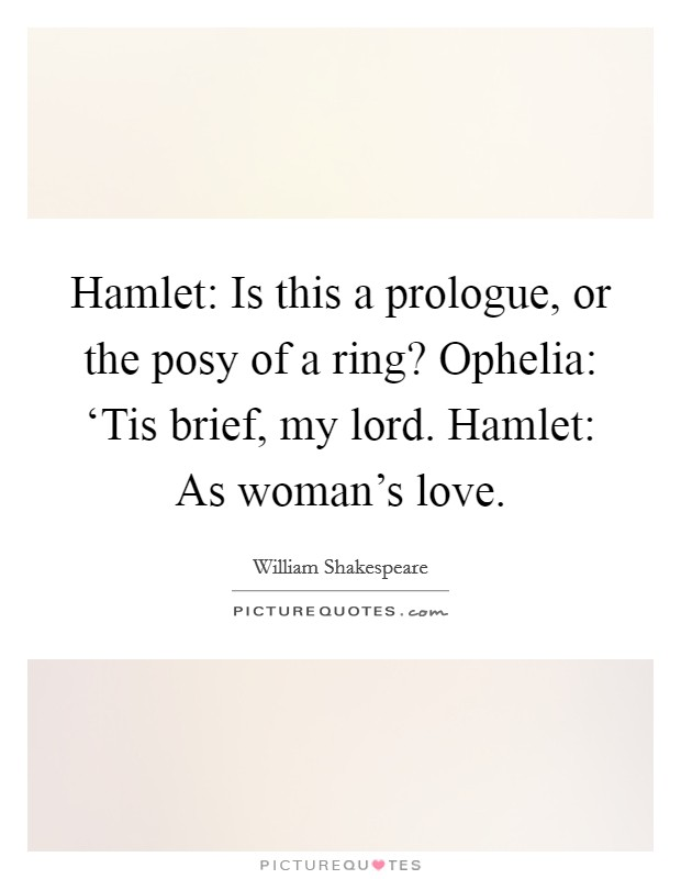 Hamlet Love Quotes : hamlet, quotes, Hamlet:, Prologue,, Ring?, Ophelia:..., Picture, Quotes