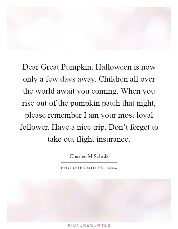 Great Pumpkin Quotes : great, pumpkin, quotes, Great, Pumpkin, Quotes, Sayings, Picture
