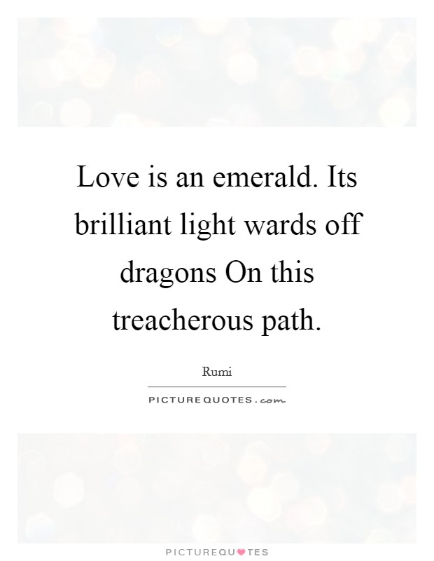 Emerald Quotes : emerald, quotes, Emerald., Brilliant, Light, Wards, Dragons, On..., Picture, Quotes