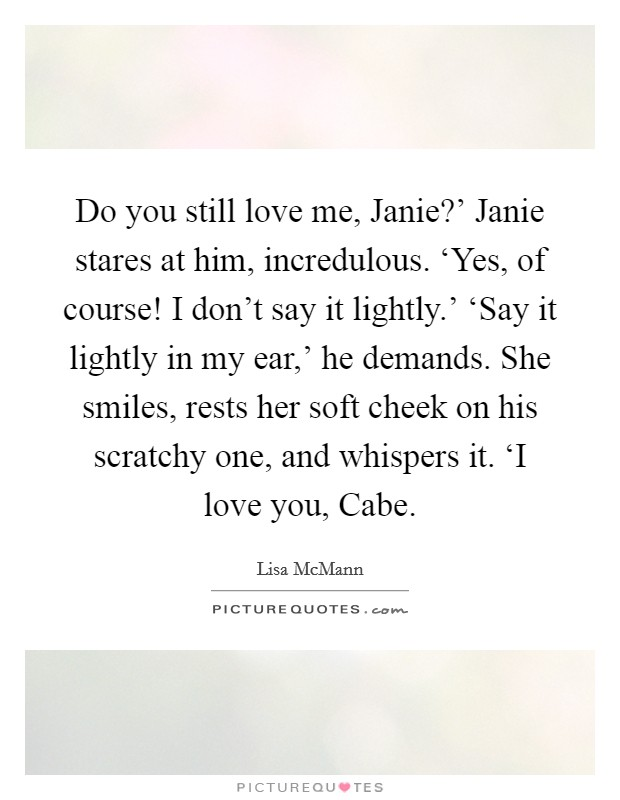 Do You Still Love Me Quotes For Him : still, quotes, Still, Quotes, Sayings, Picture