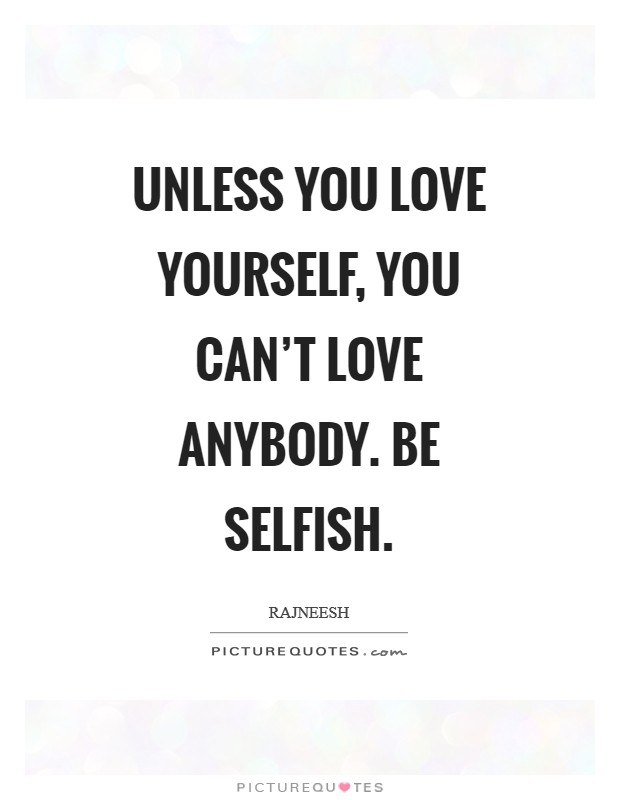 Selfish Love Quotes : selfish, quotes, Selfish, Quotes, Sayings, Picture