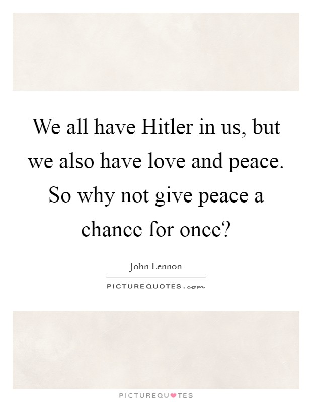 Hitler Quotes About Love : hitler, quotes, about, Hitler, Peace., So..., Picture, Quotes