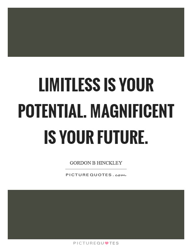 future potential quotes sayings