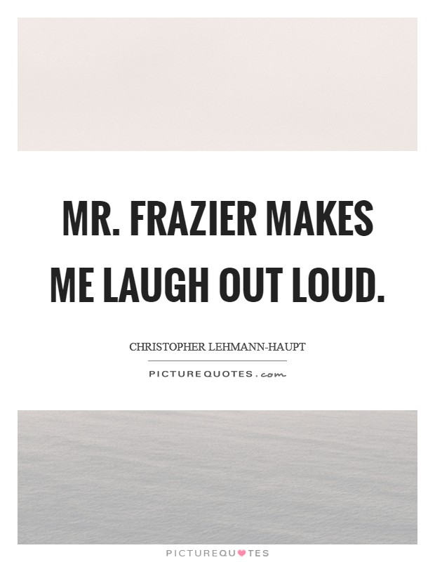 He Makes Me Laugh Quotes : makes, laugh, quotes, Makes, Laugh, Quotes, Sayings, Picture