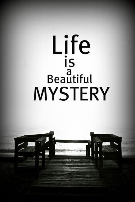Life Is A Mystery Quotes : mystery, quotes, Mystery, Quotes, Sayings, Picture