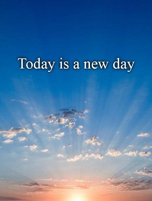 Today's A New Day Quote : today's, quote, Today, Picture, Quotes