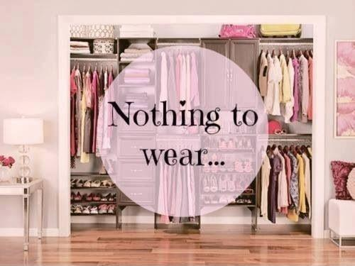 Image result for nothing to wear quotes