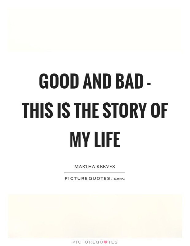 Bad Life Quotes : quotes, Story, Picture, Quotes
