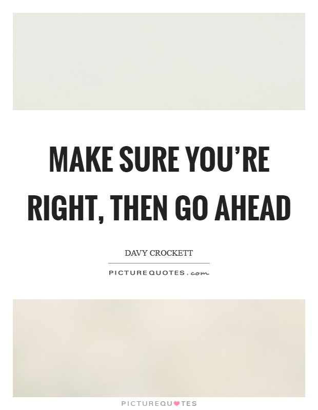 Davy Crockett Quotes : crockett, quotes, Crockett, Quotes, Sayings, Quotations)